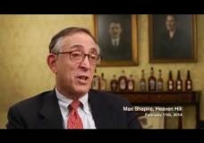 Max Shapira (Heaven Hill): Father, Mentor